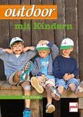outdoor mit Kindern; outdoor; Deutsch; 153 fa ...