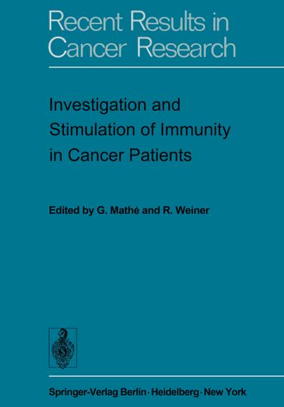 Investigation and Stimulation of Immunity in Cancer Patients