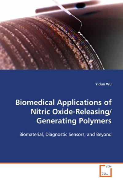 Biomedical Applications of Nitric Oxide-Releasing/Generating Polymers