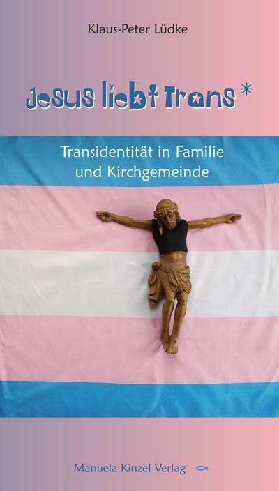 Jesus liebt Trans-