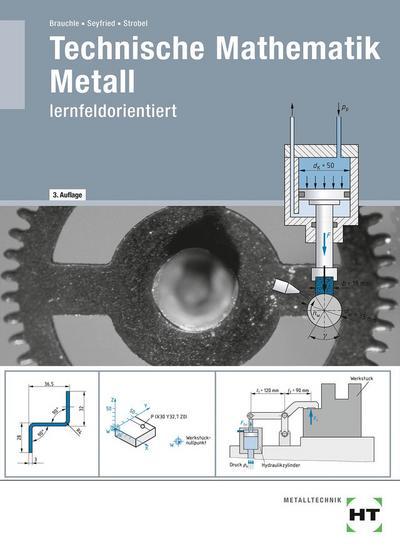 Technische Mathematik Metall - lernfeldorientiert
