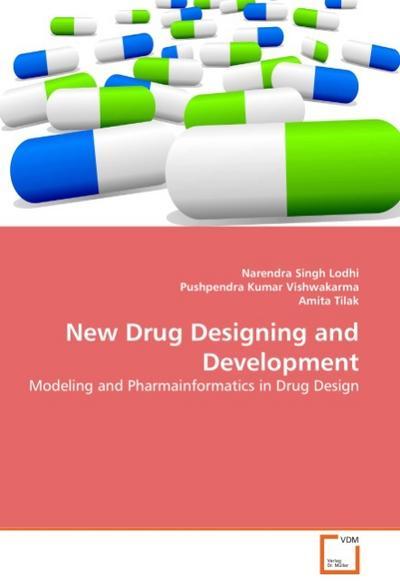 New Drug Designing and Development