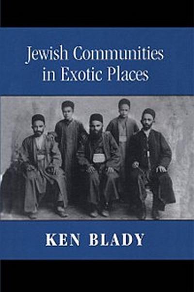 Jewish Communities in Exotic Places