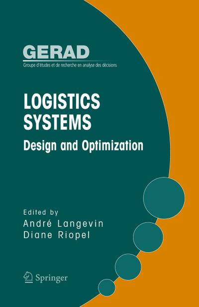 Logistics Systems: Design and Optimization