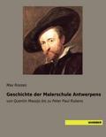 Geschichte der Malerschule Antwerpens