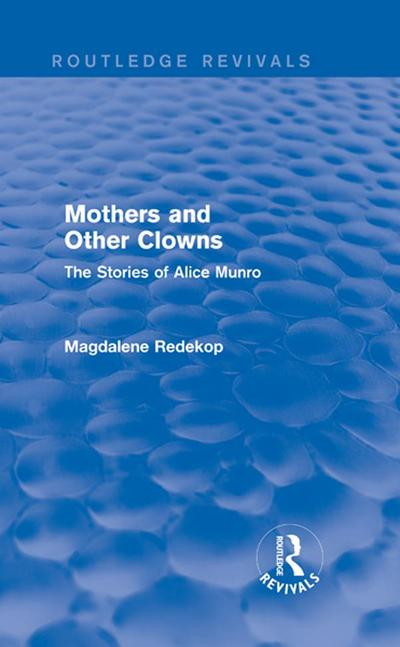 Mothers and Other Clowns (Routledge Revivals)