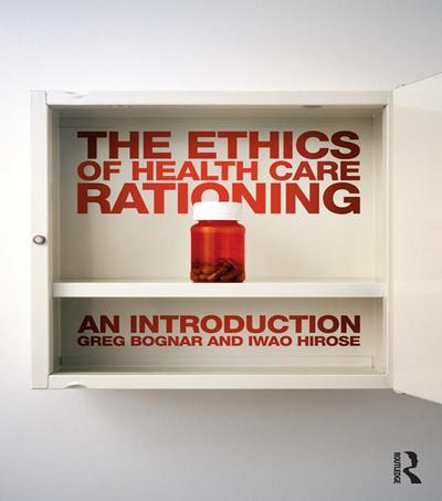 The Ethics of Health Care Rationing: An Introduction