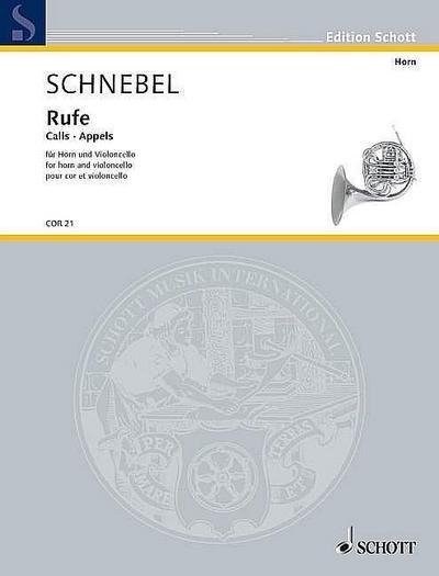Rufe: für Horn und Violoncello. Horn und Violoncello. Spielpartitur. (Edition Schott)
