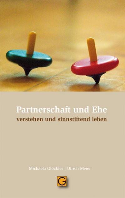 Partnerschaft und Ehe