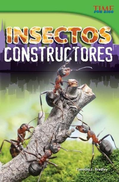 Insectos Constructores (Bug Builders) (Spanish Version) (Advanced)
