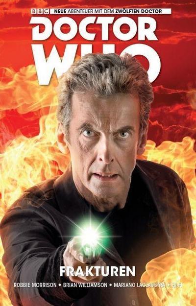 Doctor Who: Der zwölfte Doctor 02 - Frakturen