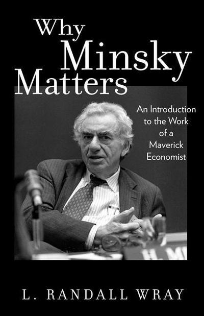 Why Minsky Maters