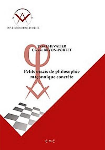 Petits essais de philosophie maçonnique concrète