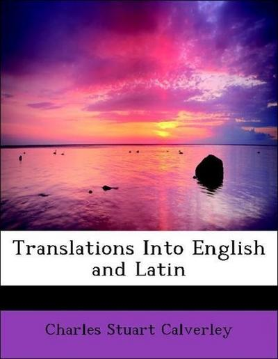 Translations Into English and Latin