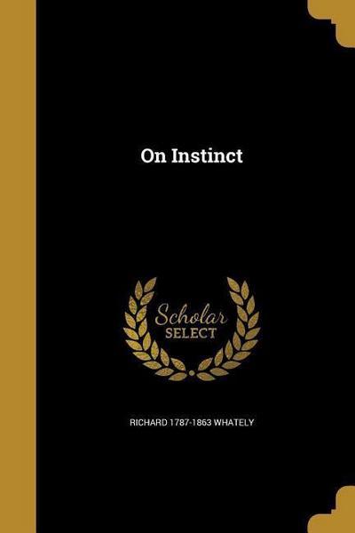 ON INSTINCT