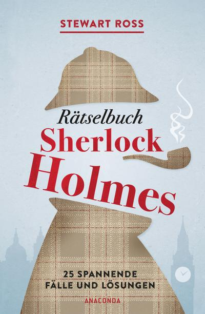 Rätselbuch Sherlock Holmes [Solve It Like Sherlock]