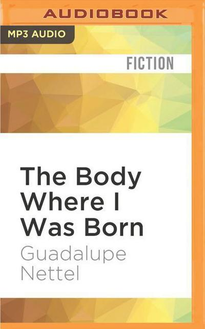 The Body Where I Was Born