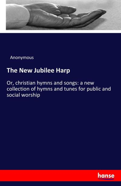 The New Jubilee Harp