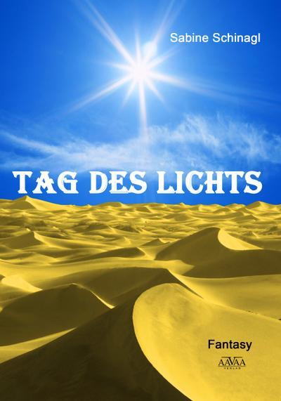 Tag des Lichts - Großdruck Band 1