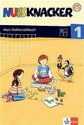 Nussknacker / Mein Mathematikbuch 1. Schuljahr