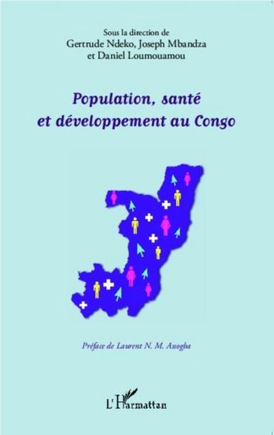 Population, sante et developpement au Congo