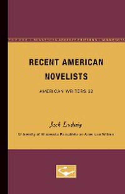 Recent American Novelists - American Writers 22: University of Minnesota Pamphlets on American Writers