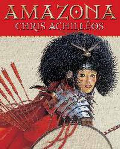 Amazona: The Art of Chris Achilleos