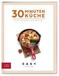 30 Minuten Küche (Easy Cooking Kochbücher)