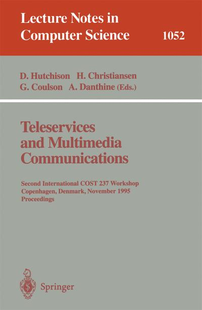 Teleservices and Multimedia Communications
