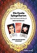 Die Opalia Spiegelkarten - Das Partnerschaftsbuch