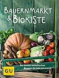 Bauernmarkt und Biokiste: Die besten erntefri ...