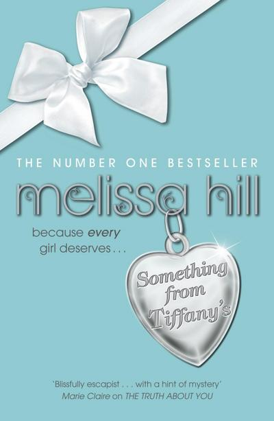 Something from Tiffanys - Hodder And Stoughton Ltd. - Taschenbuch, Englisch, Melissa Hill, Because this Christmas every girl deserves a little . . ., Because this Christmas every girl deserves a little . . .