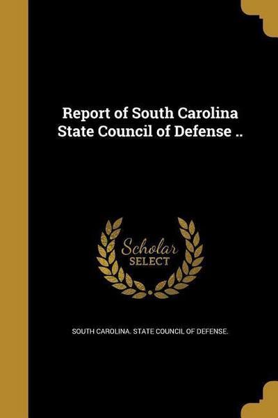 REPORT OF SOUTH CAROLINA STATE