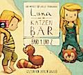 Luna und der Katzenbär Band 1 & 2: Luna und d ...