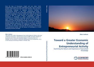 Toward a Greater Economic Understanding of Entrepreneurial Activity
