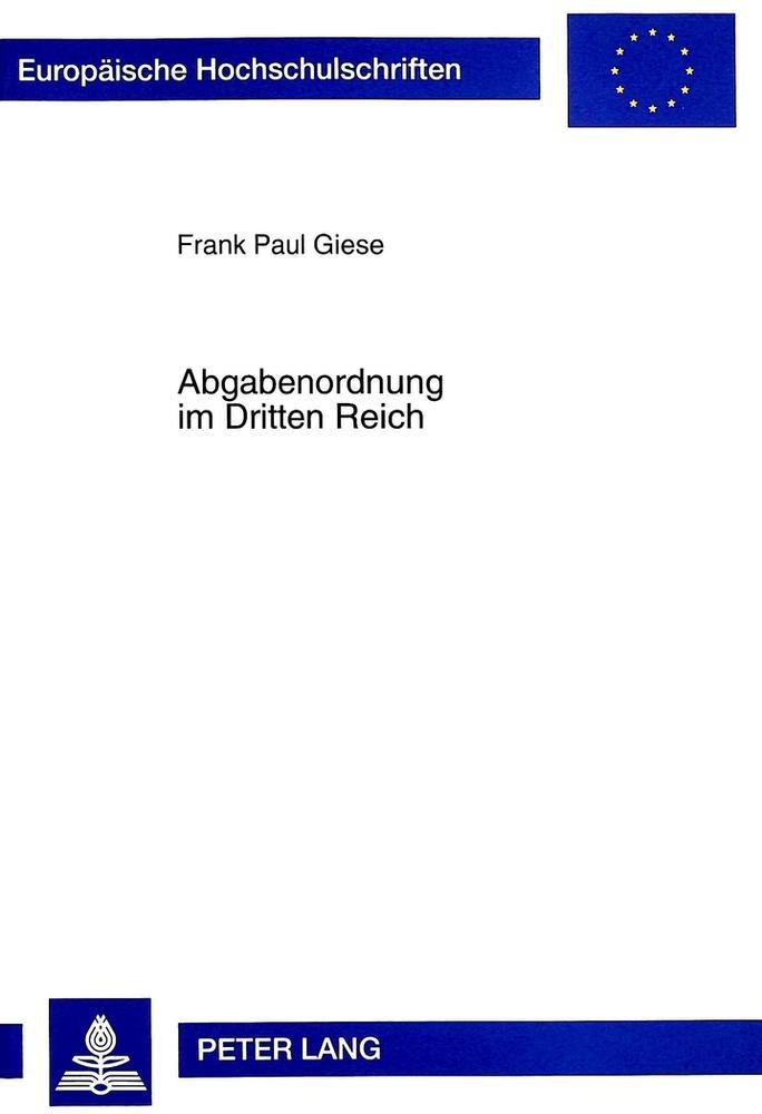 Abgabenordnung im Dritten Reich, Frank Paul Giese