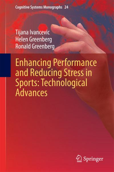 Enhancing Performance and Reducing Stress in Sports: Technological Advances