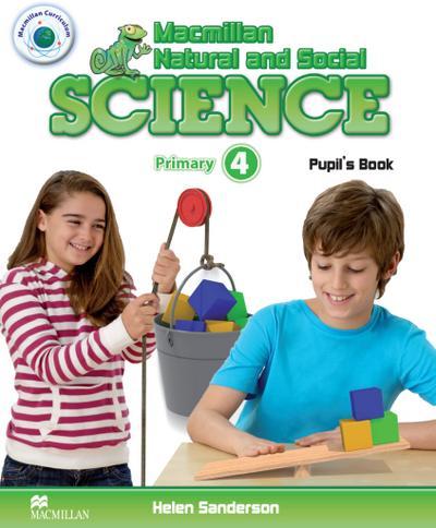 Macmillan Natural and Social Science. Level 4 / Pupil's Book