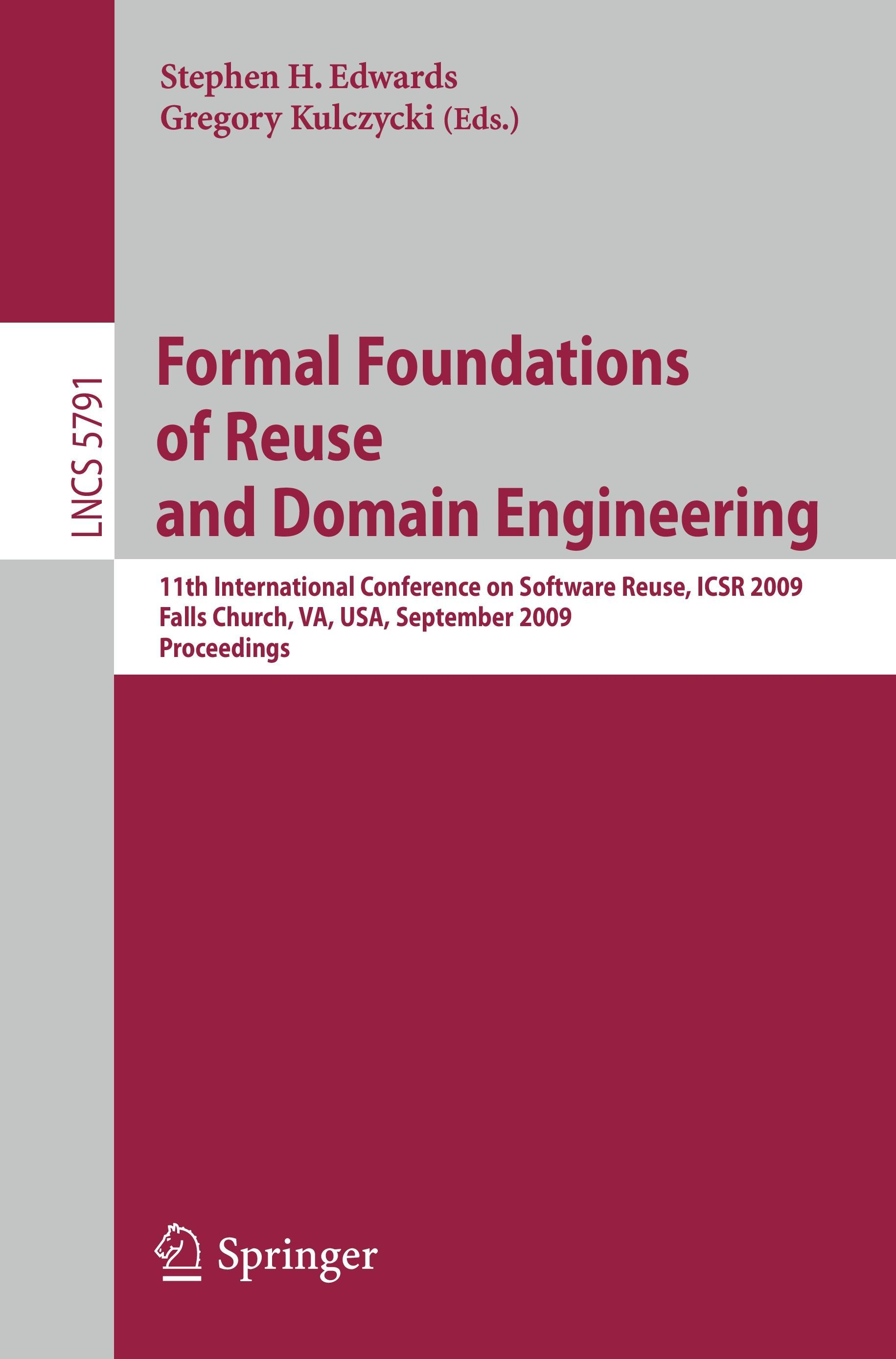 Formal Foundations of Reuse and Domain Engineering | Stephen ... 9783642042102