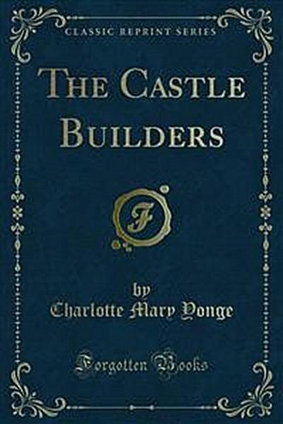 The Castle Builders