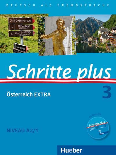 Schritte plus - Deutsch als Fremdsprache + Österreich EXTRA Kursbuch + Arbeitsbuch + Audio-CD