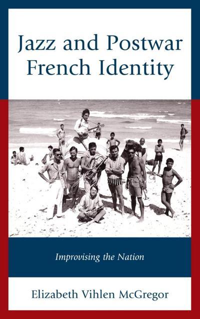 Jazz and Postwar French Identity
