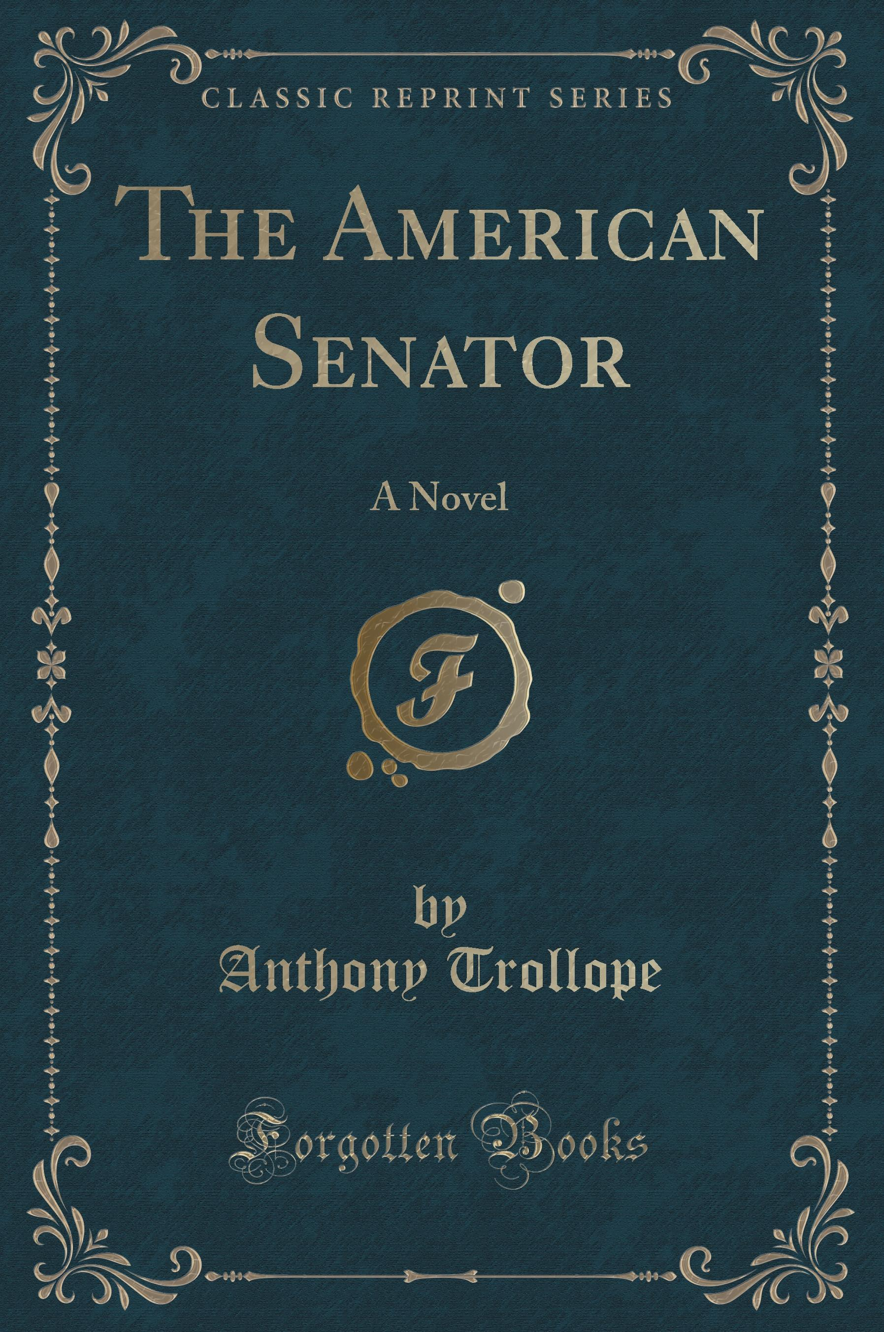 The American Senator, Anthony Trollope