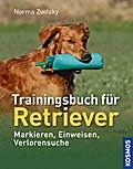 Trainingsbuch für Retriever; Markieren, Einwe ...