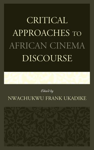 Critical Approaches to African Cinema Discourse