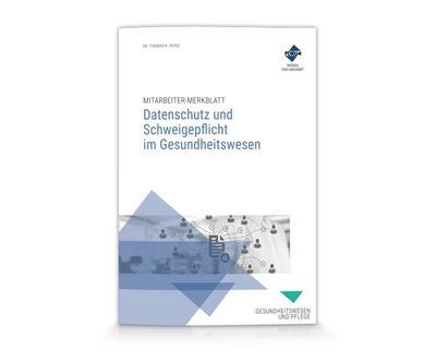 Mitarbeiter-Merkblatt Datenschutz und Schweigepflicht im Gesundheitswesen: (Satz á 5 Merkblätter)