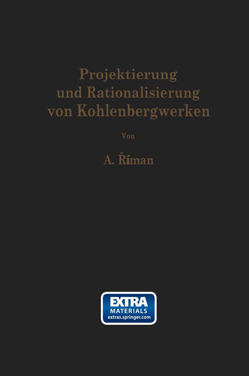 Projektierung und Rationalisierung von Kohlenbergwerken, Alois Riman