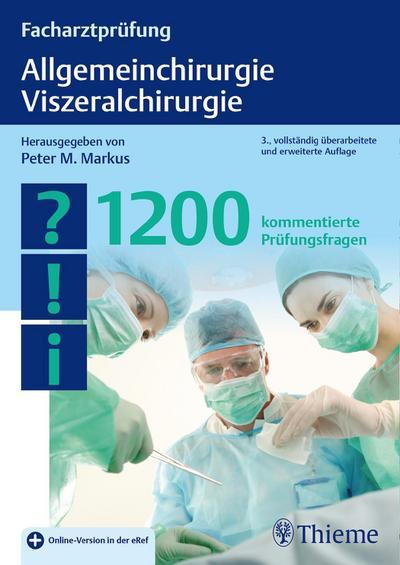 Facharztprüfung Allgemeinchirurgie, Viszeralchirurgie