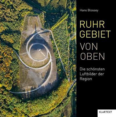 Ruhrgebiet von oben: Die schönsten Luftbilder der Region