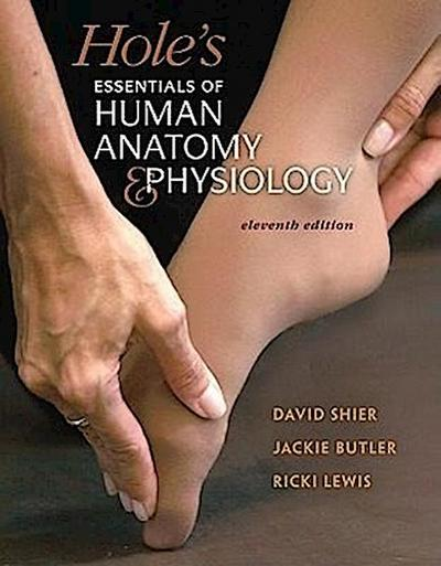 Hole's Essentials of Human Anatomy & Physiology [With Access Code]